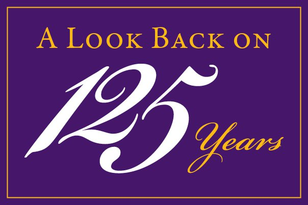 A look back on 125 years