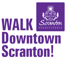 Walk Downtown Scranton!