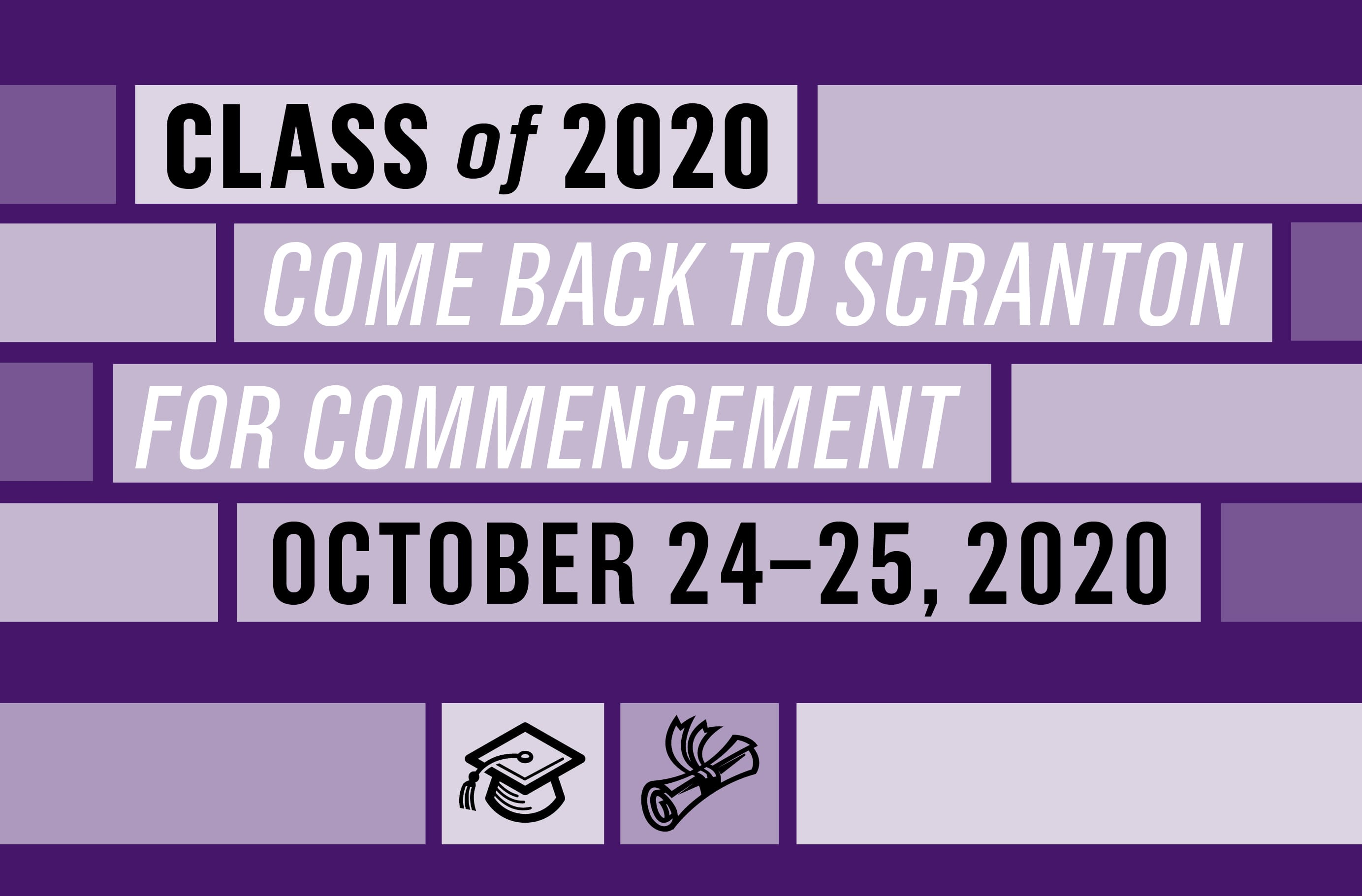 Come Back to Scranton for Commencement October 24-25, 2020