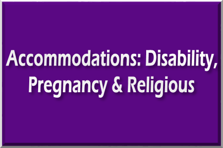 Link to accommodations for disability, religion and pregnancy